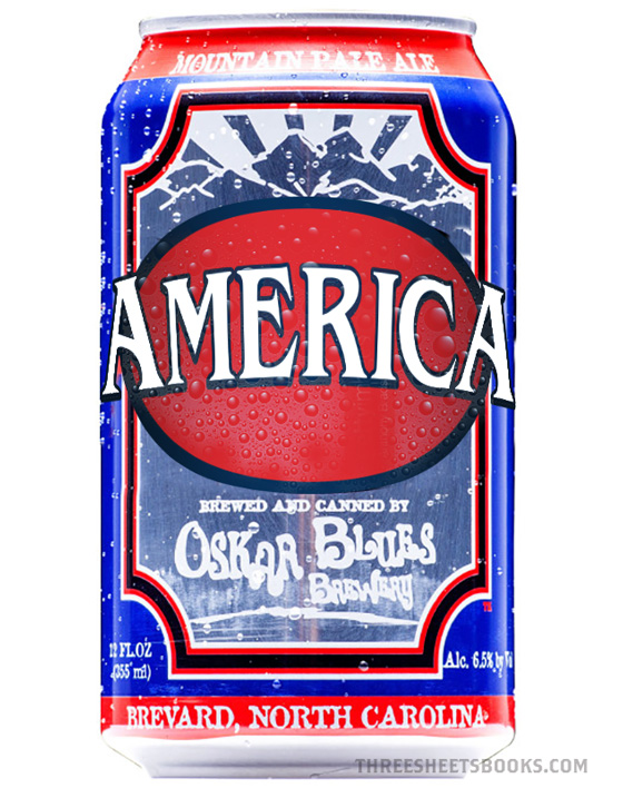 Oskar Blues - more American than Budweiser.